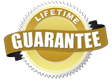 Lifetime Guarantee!